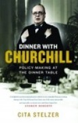 Download Dinner with Churchill: Policy-Making at the Dinner Table books