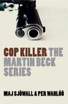 Cop Killer (Martin Beck, #9)