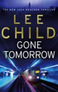 Download Gone Tomorrow (Jack Reacher, #13) books