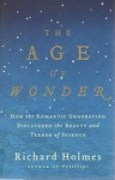 Download The Age of Wonder: How the Romantic Generation Discovered the Beauty and Terror of Science pdf / epub books