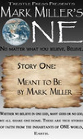 Meant To Be (Mark Miller's One, #1)