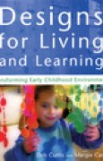 Download Designs for Living and Learning: Transforming Early Childhood Environments pdf / epub books