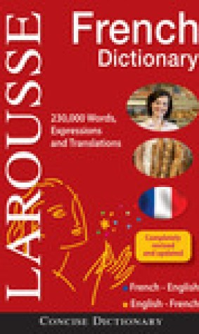 Larousse Concise French-English/English-French Dictionary