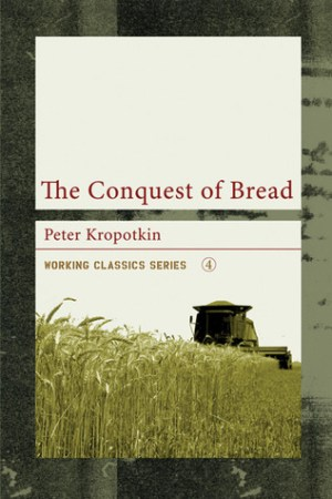 Reading books The Conquest of Bread