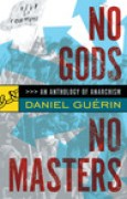 Download No Gods No Masters: An Anthology of Anarchism pdf / epub books