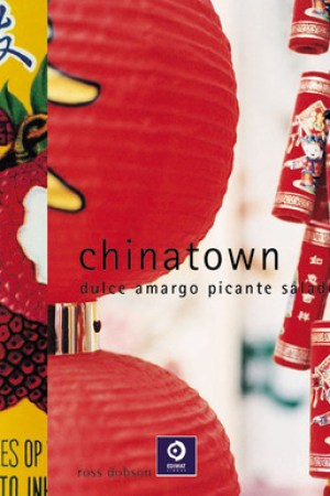 Reading books Chinatown: Dulce, amargo, picante, salado