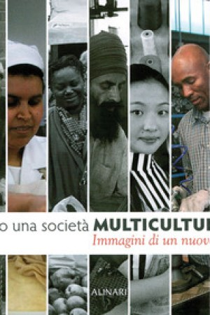 Verso Una Societa Multiculturale: Images of a New Country