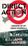Direct Action: Memoirs of an Urban Guerrilla