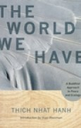 Download The World We Have: A Buddhist Approach to Peace and Ecology pdf / epub books