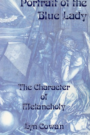 Portrait of the Blue Lady: The Character of Melancholy pdf books