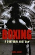 Download Boxing: A Cultural History books