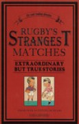 Download Rugby's Strangest Matches: Extraordinary But True Stories from Over a Century of Rugby pdf / epub books