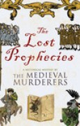 Download The Lost Prophecies (The Medieval Murderers, #4) books