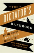 Download The Dictator's Handbook: Why Bad Behavior is Almost Always Good Politics pdf / epub books