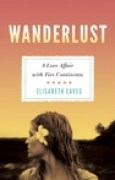 Download Wanderlust: A Love Affair with Five Continents books