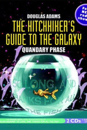 Reading books The Hitchhiker's Guide to the Galaxy: Quandary Phase (Hitchhiker's Guide: Radio Play, #4)