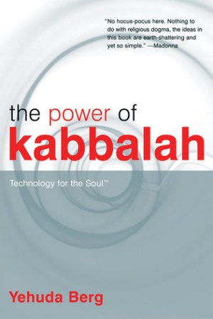 Reading books The Power of Kabbalah: Technology for the Soul