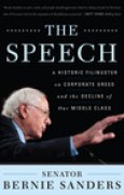 Download The Speech: A Historic Filibuster on Corporate Greed and the Decline of Our Middle Class pdf / epub books