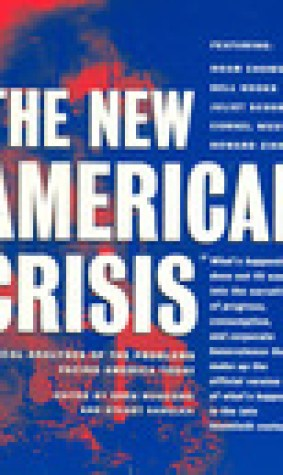 The New American Crisis: Radical Analyses of the Problems Facing America Today