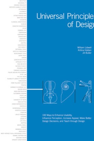 Reading books Universal Principles of Design: 100 Ways to Enhance Usability, Influence Perception, Increase Appeal, Make Better Design Decisions, and Teach Through Design