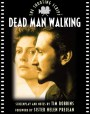 Dead Man Walking: The Shooting Script