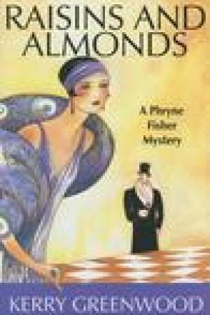 read online Raisins and Almonds (Phryne Fisher, #9)