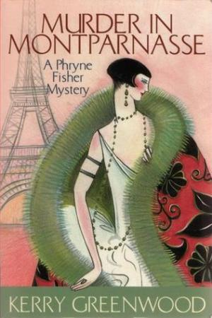 Reading books Murder in Montparnasse (Phryne Fisher, #12)