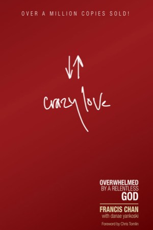 Reading books Crazy Love: Overwhelmed by a Relentless God
