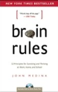 Download Brain Rules: 12 Principles for Surviving and Thriving at Work, Home, and School books