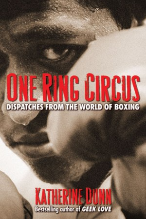 Reading books One Ring Circus: Dispatches from the World of Boxing
