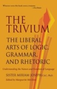 Download The Trivium: The Liberal Arts of Logic, Grammar, and Rhetoric books