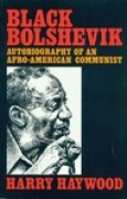 Download Black Bolshevik: Autobiography of an Afro-American Communist books