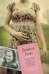 Jessica Lost: A Story of Birth, Adoption & The Meaning of Motherhood