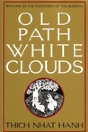 read online Old Path White Clouds: Walking in the Footsteps of the Buddha