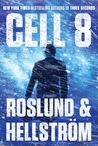 Cell 8 (Grens & Sundkvist #3)