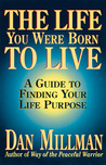 Download The Life You Were Born to Live: A Guide to Finding Your Life Purpose