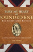 Download Bury My Heart at Wounded Knee: An Indian History of the American West books