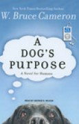 Download A Dog's Purpose (A Dog's Purpose, #1) books