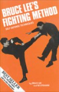 Download Bruce Lee's Fighting Method: Self-Defense Techniques, Vol. 1 books