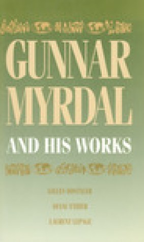 Gunnar Myrdal and His Works