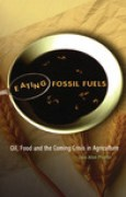 Download Eating Fossil Fuels: Oil, Food and the Coming Crisis in Agriculture pdf / epub books