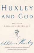 Download Huxley and God: Essays on Religious Experience pdf / epub books