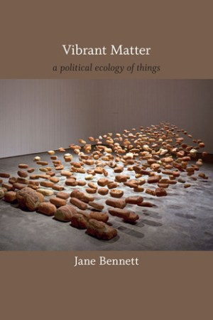 Reading books Vibrant Matter: A Political Ecology of Things