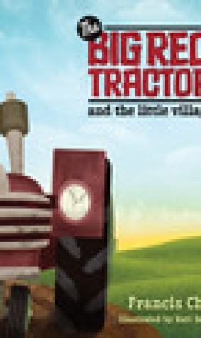 The Big Red Tractor and the Little Village