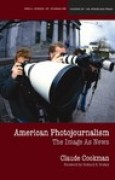 Download American Photojournalism: Motivations and Meanings pdf / epub books