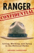 Download Ranger Confidential: Living, Working, and Dying in the National Parks books