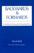 Download Backwards and Forwards: A Technical Manual for Reading Plays books
