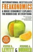 Download Freakonomics: A Rogue Economist Explores the Hidden Side of Everything (Revised Edition Includes New Material) books