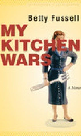 My Kitchen Wars: A Memoir