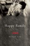 Happy Family: A Novel